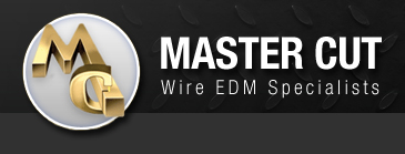 Master Cut EDM | Wire EDM Specialists